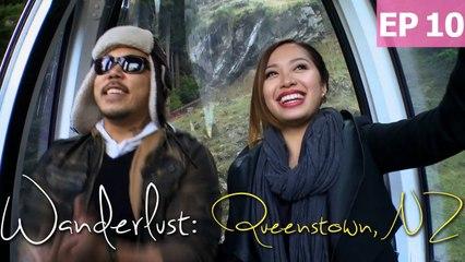 Welcome to Queenstown, NZ | Wanderlust: New Zealand [EP 10]