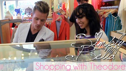 Jasmine Goes Shopping With Theodore | Simply Bella [Episode 2]