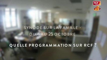 Synode sur la famille, la programmation sur RCF - du 5 au 25 octobre 2015
