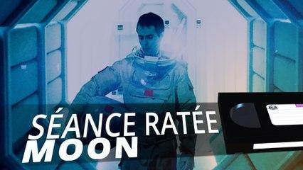 Moon - SÉANCE RATÉE #3
