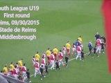 2015 YOUTH LEAGUE  1er Tour : REIMS MIDDLESBROUGH 5-3, le 30/09/2015