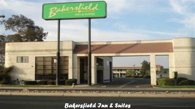 Bakersfield Inn Suites Best Hotels in Bakersfield California