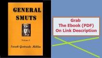 General Smuts Volume 1 (v. 1)