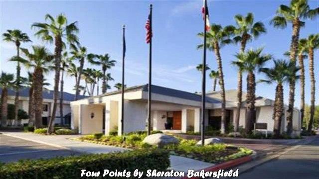 Four Points by Sheraton Bakersfield Best Hotels in Bakersfield California
