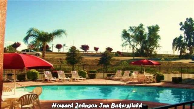 Howard Johnson Inn Bakersfield Best Hotels in Bakersfield California