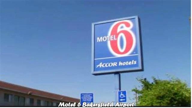 Motel 6 Bakersfield Airport Best Hotels in Bakersfield California