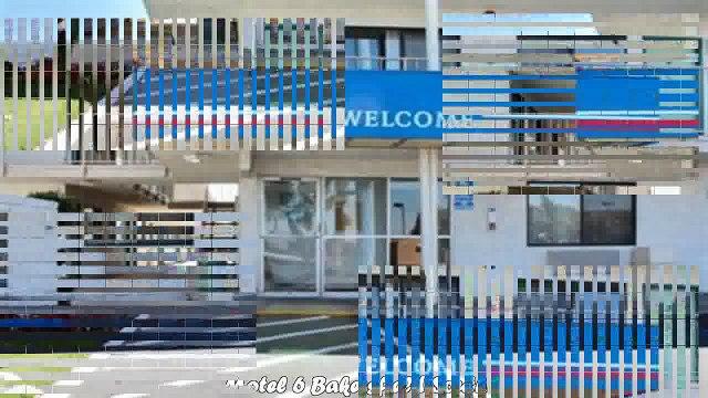 Motel 6 Bakersfield South Best Hotels in Bakersfield California