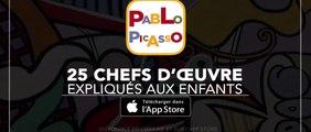Pablo Picasso, 25 chefs d'œuvre expliqués aux enfants : l'application