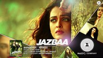 ♫ Bandeyaa - Bandeya - Reprise - || Full Video SOng || - Singer Asees Kaur - Film Jazbaa - Starring  Aishwarya Rai Bachchan & Irrfan - Singer Jubin _ Amjad - Nadeem - Full HD - Entertainment CIty