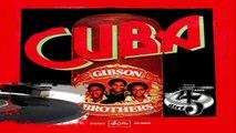 Cuba/Cuba (Instrumental Version) Gibson Brothers 1979 (Facciate:2)