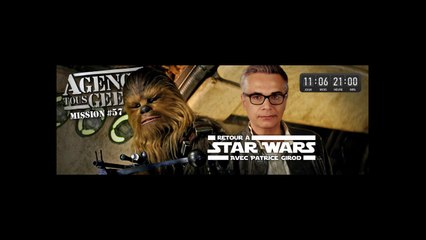 [REPLAY] ATG#57 : Retour à Star Wars avec Patrice Girod