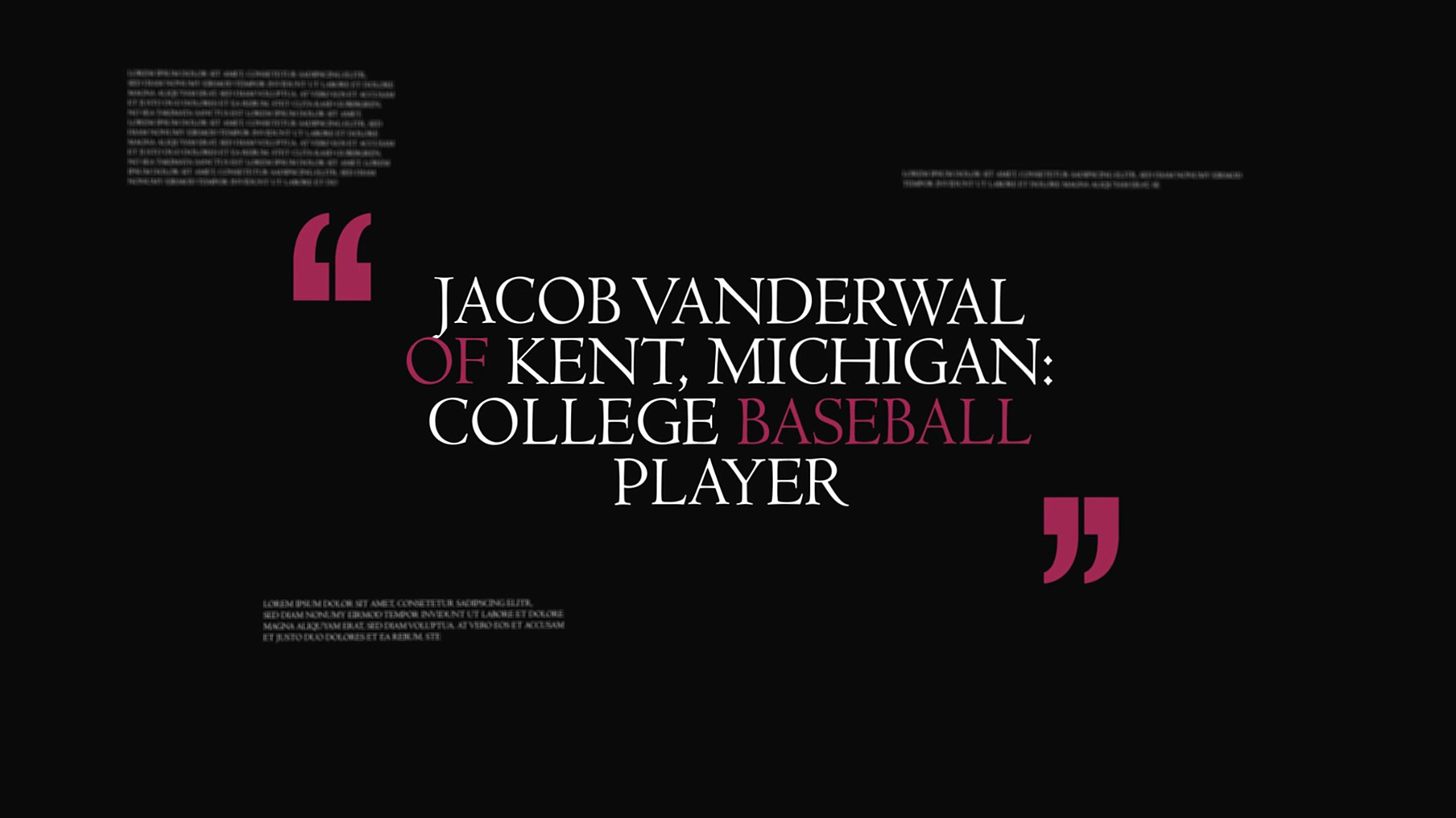 Jacob Vanderwal of Kent, Michigan: College Baseball Player