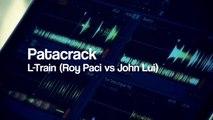 L-Train Ft. Roy Paci, John Lui - Patacrack - Studio XXXV Live / 01