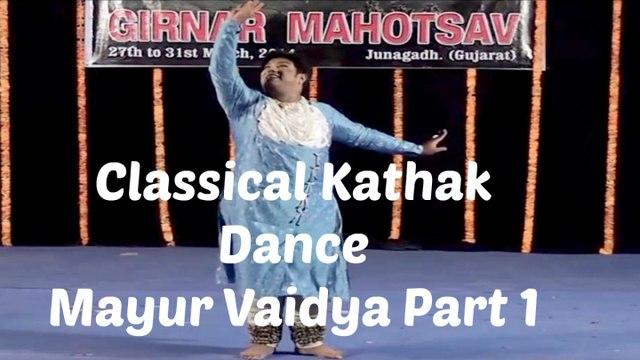 Mayur Vaidya - Classical Indian Dance Forms | Kathak Dance | Part 1