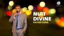 Rachid Chair - Récitation Coranique (1) - Nuit Divine
