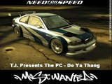 NFS: MW Soundtrack - Track 2 - T.I. Presents the P$C (Feat. Young Dro) - Do Ya Thang