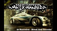 NFS: MW Soundtrack - Track 20 - Mastodon - Blood And Thunder