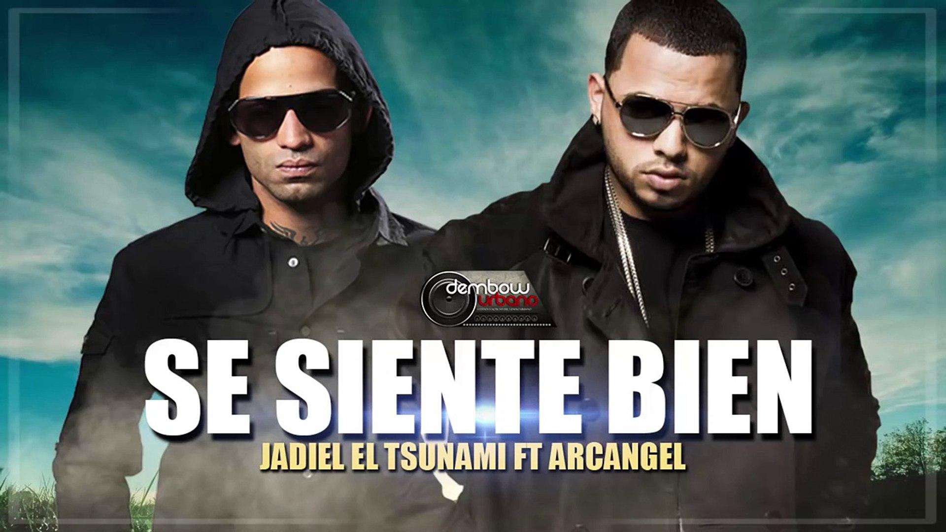 Se Siente Bien Arcangel Ft Jadiel El Tsunami (Tsunami is Back) 2015