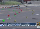 Car slams into pole in Phoenix