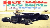 Hot Rods   Customs of the 1960 s Free Download Book