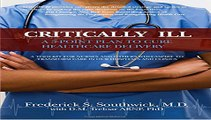 Critically Ill: A 5-Point Plan to Cure Healthcare Delivery Free Book Download
