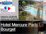 Hotel Mercure Paris Le Bourget | A France paris hotel picture colleciton and ideas