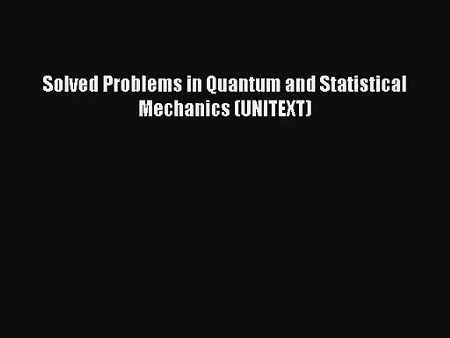 AudioBook Solved Problems in Quantum and Statistical Mechanics (UNITEXT)  Free