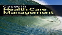 Cases In Health Care Management Free Book Download