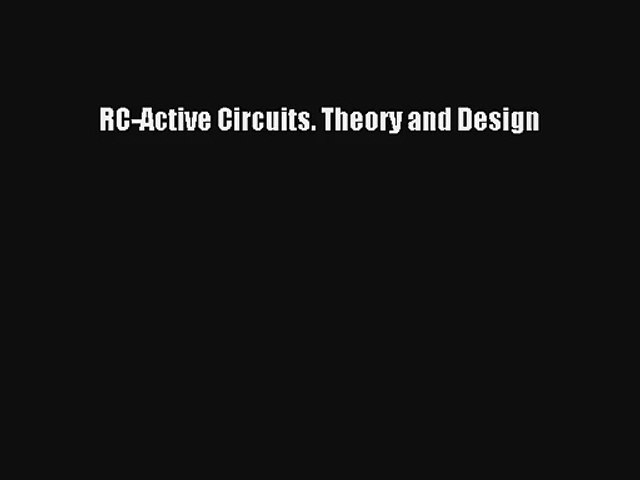 Download RC-Active Circuits. Theory and Design Ebook Online