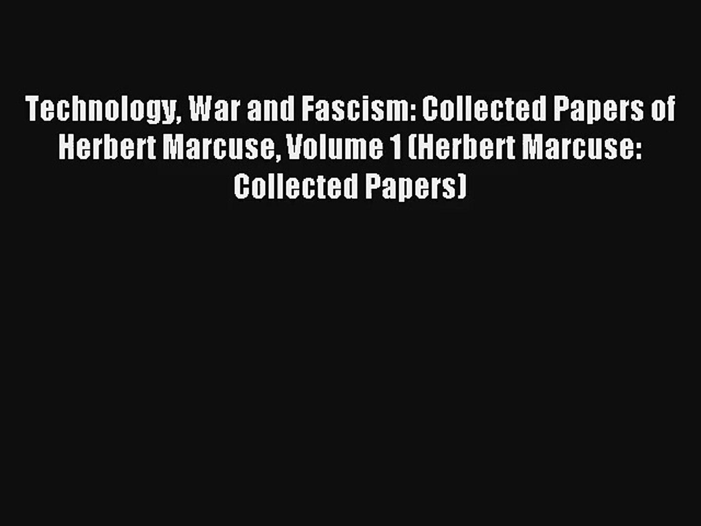 Download Technology War and Fascism: Collected Papers of Herbert Marcuse Volume 1 (Herbert