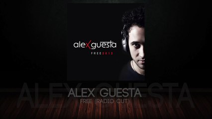 Alex Guesta - Free (Radio Cut)