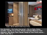 BEST WESTERN Paris Porte De Versailles | A Paris hotel with picture collection and info