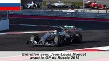 Entretien avec Jean-Louis Moncet avant le GP de Russie 2015