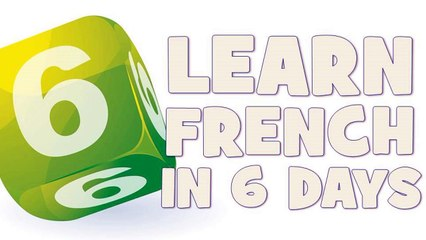 Learn French in 6 days # Day 2