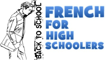 French for Junior high school # Part 5