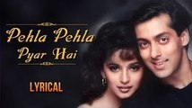 Pehla Pehla Pyar Hai Full Song With Lyrics | HAHK | Salman Khan & Madhuri Dixit