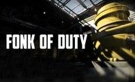 Fonk of Duty ® (mozinor sur call of duty)