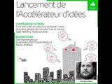 Lancement de l'Accélérateur d'idées - saison Automne 2015