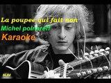 La poupee qui fait non --- Michel Polnareff --- KARAOKE