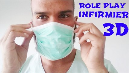 ASMR Role Play Infirmier 3D