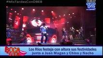 Los Ríos festeja con altura sus festividades junto a Juan Magan y Chino y Nacho