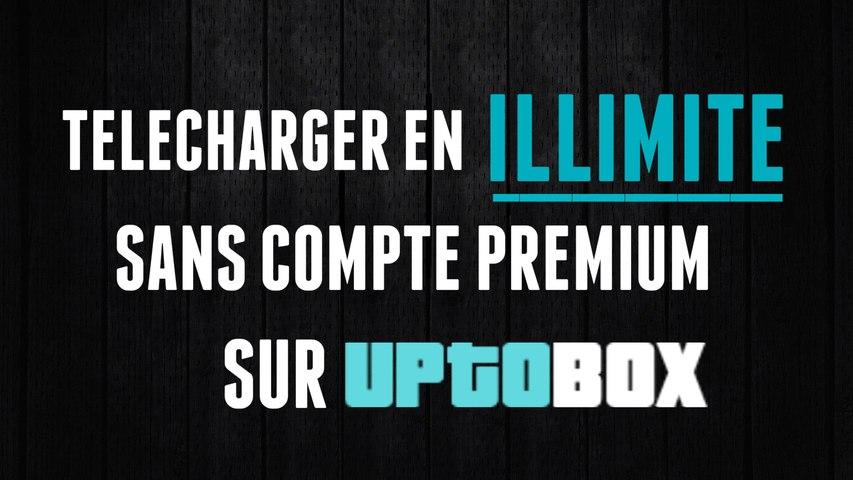 Télécharger en Illimité sur UpTobox Sans Compte Premium | Tutoriel