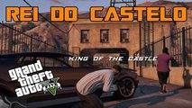 GTA V - Sou o Rei do Castelo !!  free mode events 