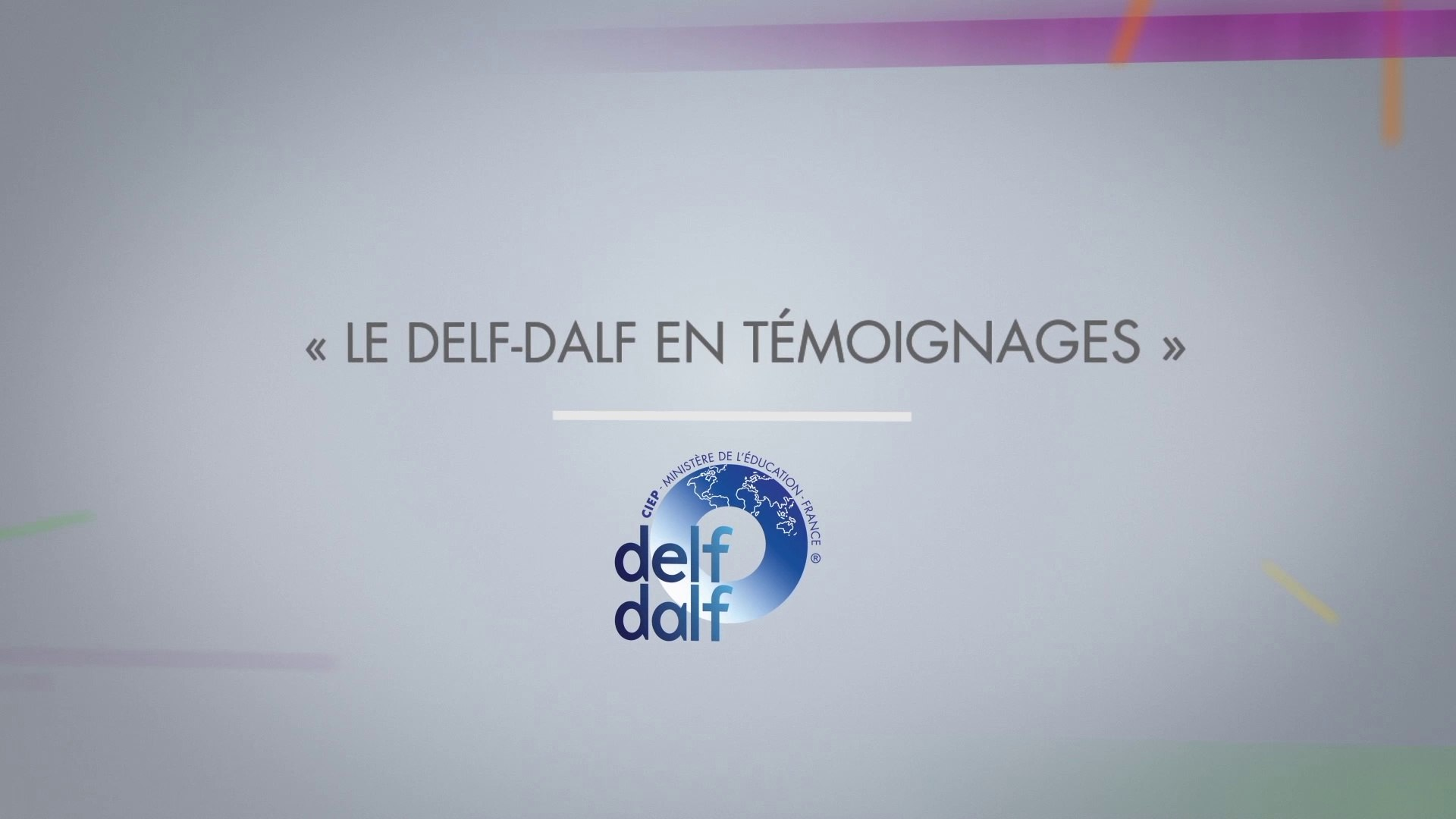Le DELF-DALF en témoignages