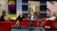 Grand écran: le débat : Ecole : ils ont des solutions !