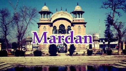 Travelogue | Mardan | Khyber Pukhtoonkhwa | Pakistan