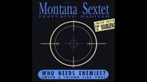 Vince Montana Jr Feat  Montana Sextet - Who Needs Enemies (With Friends Like You)