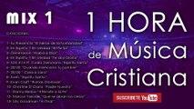 1 HORA de MÚSICA CRISTIANA - Éxitos de MCTV (Mix 1)