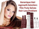 Keranique Hair regrowth Solution This Truly Solves Hair Loss Problem