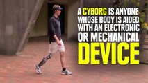 Real Life Cyborgs You Didnt Know Existed